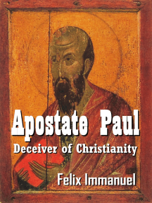 Apostate Paul: Deceiver of Christianity