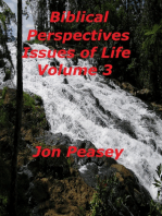 Biblical Perspectives Issues of Life Volume 3