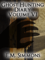 Ghost Hunting Diary Volume VI