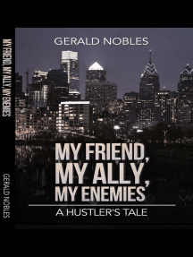 My friend, My Ally, My Enemies