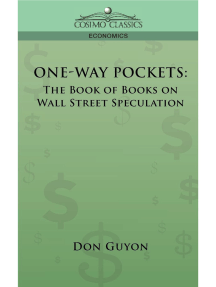 ONE-WAY POCKETS: The Book of Books on Wall Street Speculation