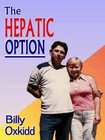 The Hepatic Option