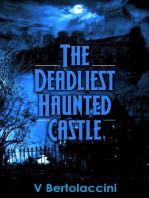 The Deadliest Haunted Castle
