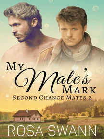 My Mate's Mark: Second Chance Mates, #2