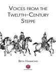 Voices from the Twelfth-Century Steppe Free download PDF and Read online