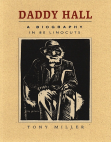Daddy Hall: A Biography in 80 Linocuts