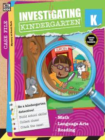 Investigating Kindergarten