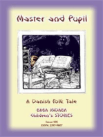 THE MASTER AND HIS PUPIL - A Danish Children's Story