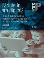 Părinte în era digitală. Învață-ți copilul cum să folosească adecvat rețelele sociale și aparatele digitale