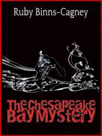 The Chesapeake Bay Mystery