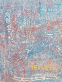 Texturen: Abstrakte Landschaften