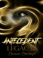 Antecedent Legacy
