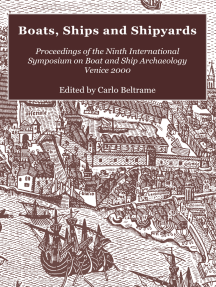 Boats, Ships and Shipyards: Proceedings of the Ninth International Symposium on Boat and Ship Archaeology, Venice 2000
