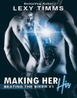 Making Her His: Beating the Biker Series, #1