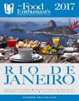 RIO DE JANEIRO - 2017: The Food Enthusiast's Complete Restaurant Guide