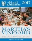 Martha's Vineyard - 2017:: The Food Enthusiast's Complete Restaurant Guide
