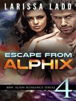 Escape from Alphix Part 4