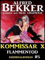 Alfred Bekker Kommissar X #5