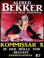 Alfred Bekker Kommissar X #7
