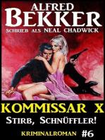 Alfred Bekker Kommissar X #6