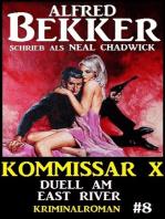 Alfred Bekker Kommissar X #8