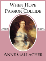 When Hope and Passion Collide