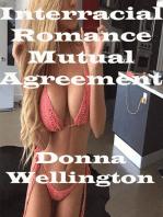 Interracial Romance Mutual Agreement