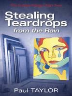 Stealing Teardrops from the Rain