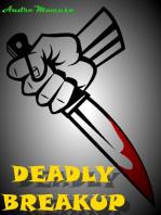 Deadly Breakup