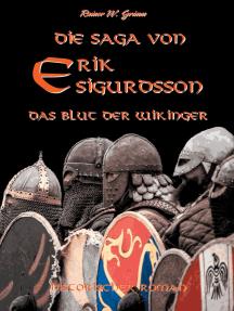 Die Saga von Erik Sigurdsson: Das Blut der Wikinger