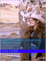Chase's Ghost Town Mail Order Bride