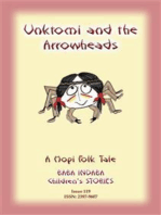 UNKTOMI AND THE ARROWHEADS - An Ancient Hopi Children's Tale