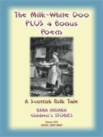 THE MILK WHITE DOO - A Scottish Children's tale PLUS a Scottish Children's Poem