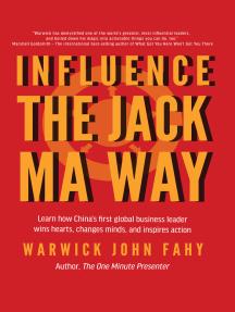 Influence: The Jack Ma Way