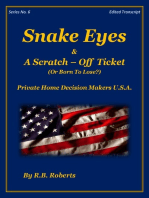 Snake Eyes & A Scratch-Off Ticket ...Or Born To Lose? - Series No. 6 [PHDMUSA]