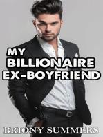 My Billionaire Ex-Boyfriend