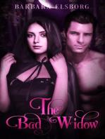 The Bad Widow