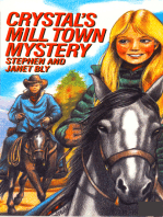 Crystal's Mill Town Mystery