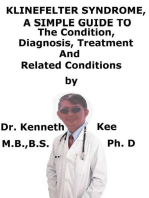 Klinefelter Syndrome, A Simple Guide To The Condition, Diagnosis, Treatment And Related Conditions