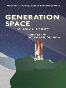 Generation Space: A Love Story