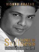 Silence to Stillness