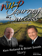 Our Wild Journey to Success