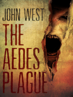 The Aedes Plague