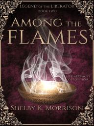 Among the Flames