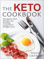 The Keto Cookbook: Dozens of Delicious Ketogenic Diet Recipes for Healthy, Long-Term Weight Loss