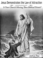 Jesus Demonstrates the Law of Attraction