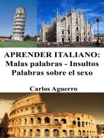 Aprender Italiano: Malas palabras - Insultos - Palabras sobre el sexo