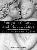 Songs of Love and Misgivings