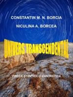 Univers transcendental: Proză științifico-fantastică