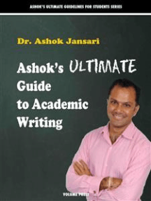 Ashok's Ultimate Guide to Academic Writings